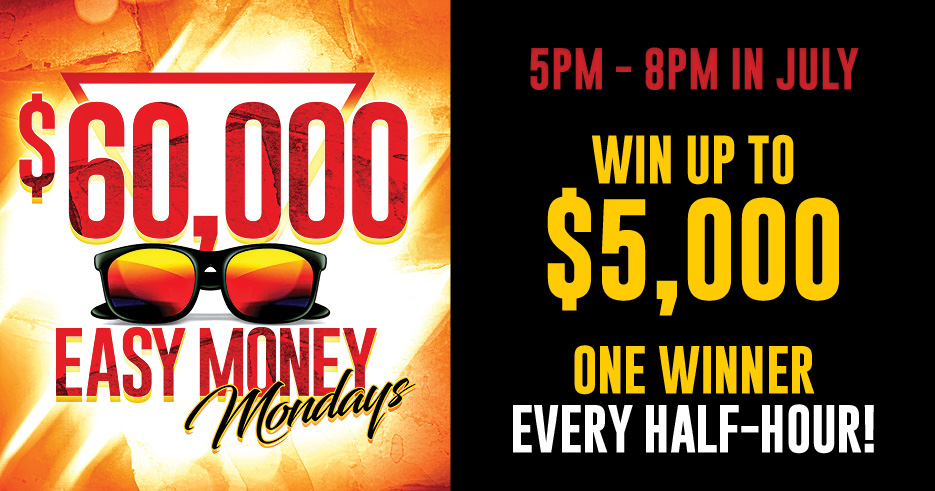 Play Mondays in July for  your chance to win at the Tulalip Resort Casino in the Great North West