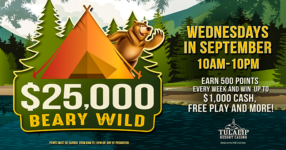 $25,000 Beary Wild at Tulalip Resort Casino