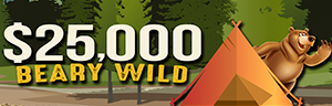 $25,000 BEARY WILD promotoin,  WEDNESDAYS IN SEPTEMBER, Win up to $1,000 Free Play or $100 cash! Only at the Tulalip Resort Casino in Marysville.