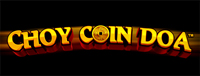 Play slots at Tulalip Resort Casino south of Vancouver, BC near Seattle on I-5 like the exciting Choy Coin Doa premium video gaming machine!